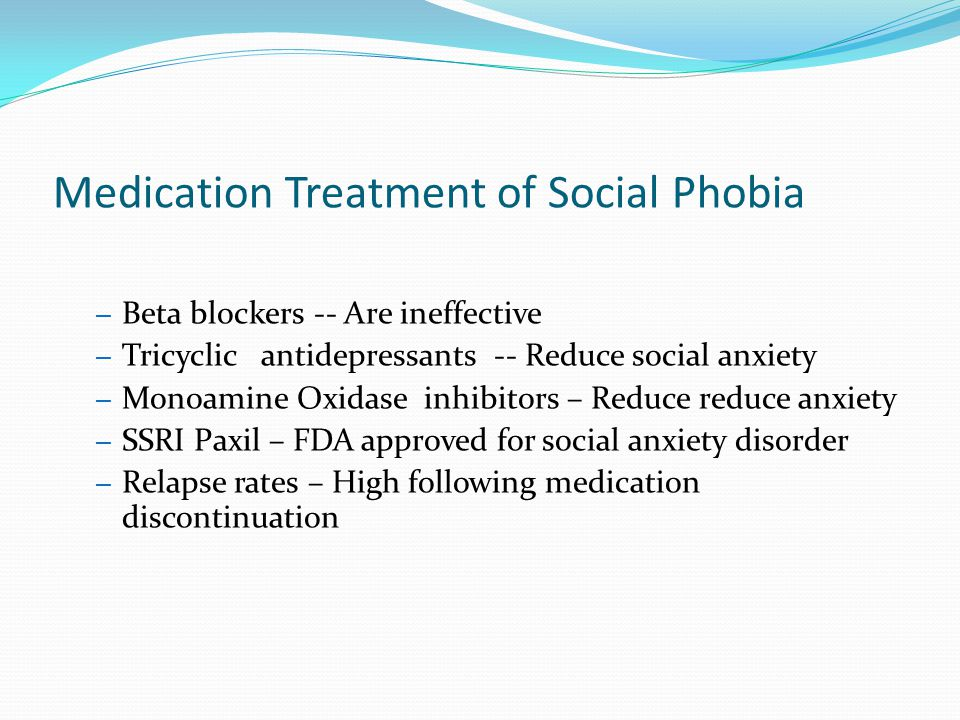 Medication Treatment of Social Phobia