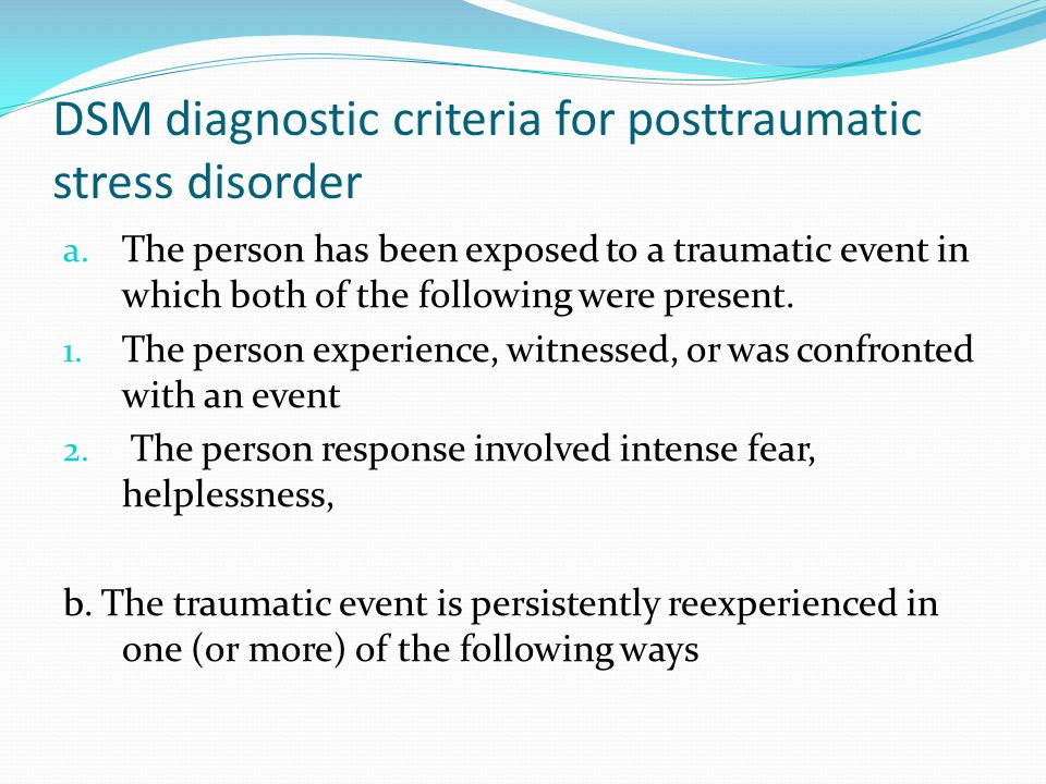 DSM diagnostic criteria for posttraumatic stress disorder