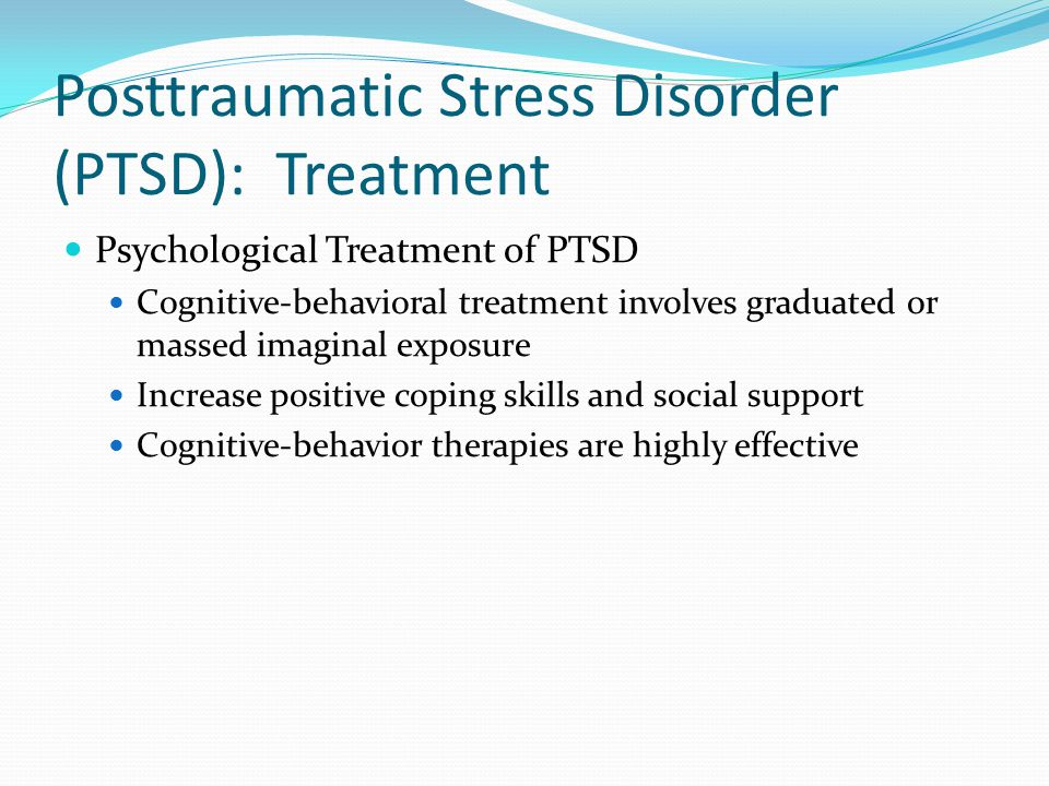 Posttraumatic Stress Disorder (PTSD): Treatment