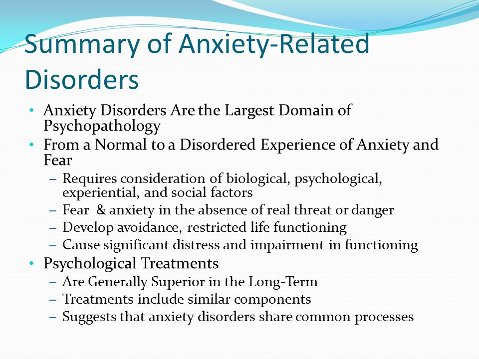 Summary of Anxiety-Related Disorders