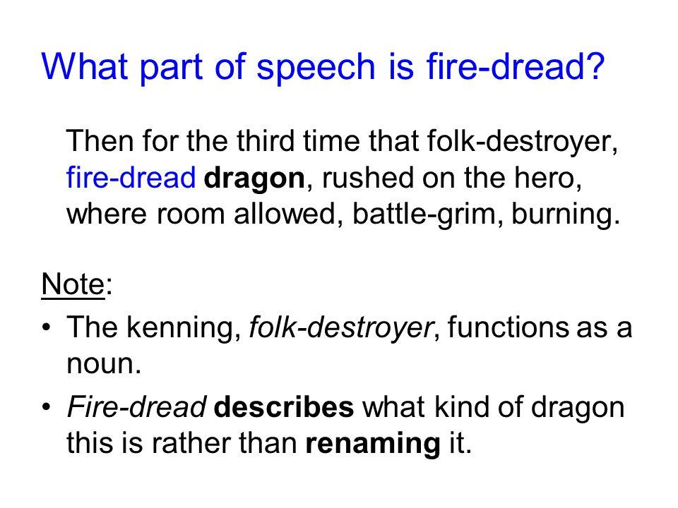 What part of speech is fire-dread