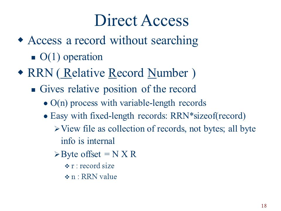 Direct Access Access a record without searching