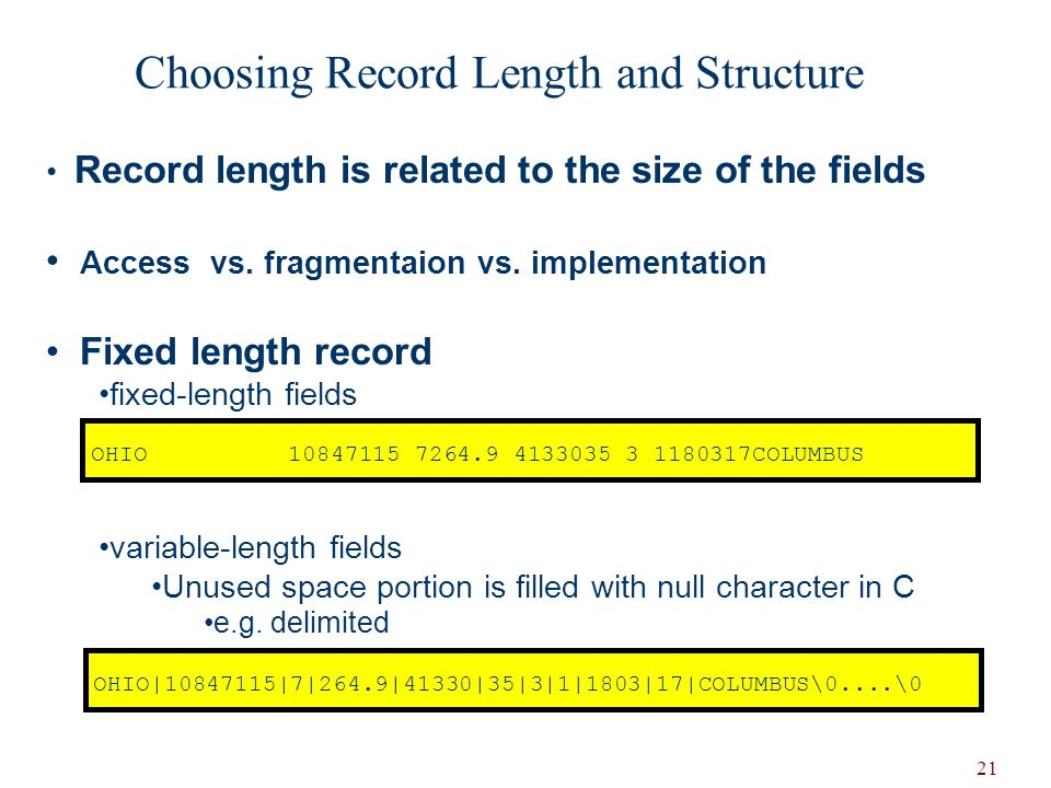 Choosing Record Length and Structure