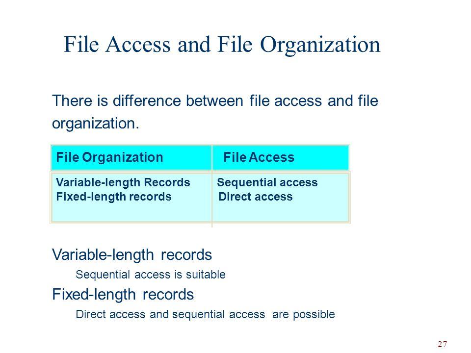 File Access and File Organization