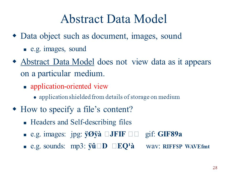 Abstract Data Model Data object such as document, images, sound