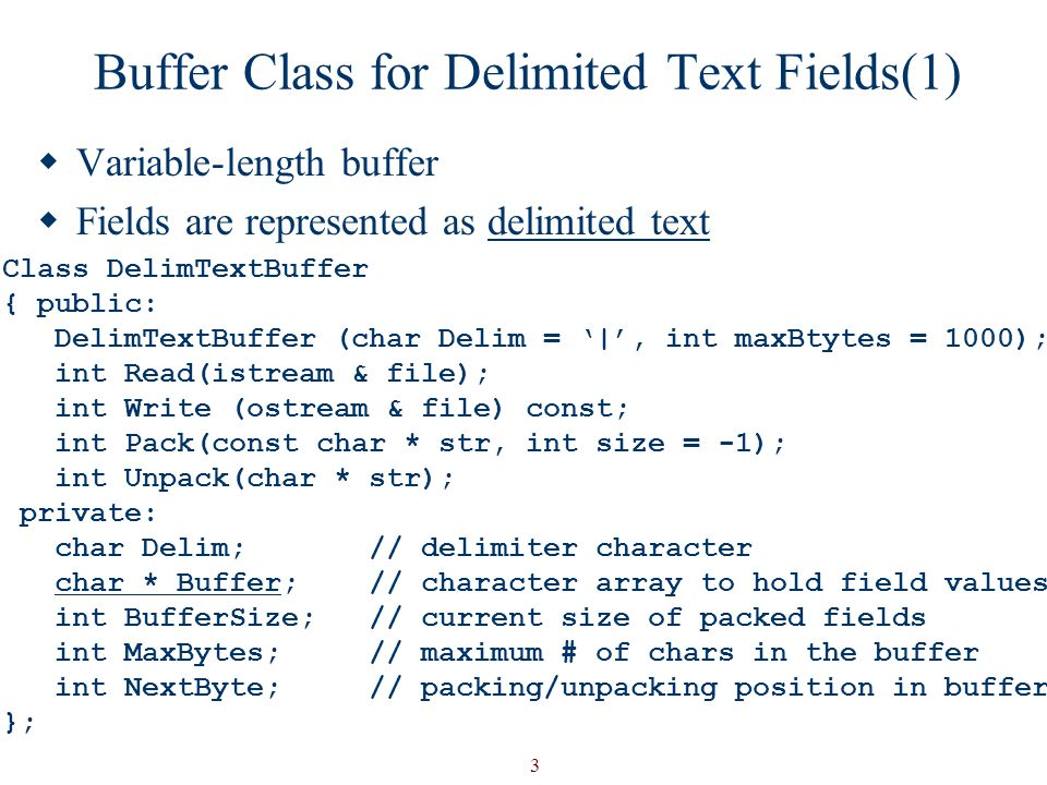 Buffer Class for Delimited Text Fields(1)
