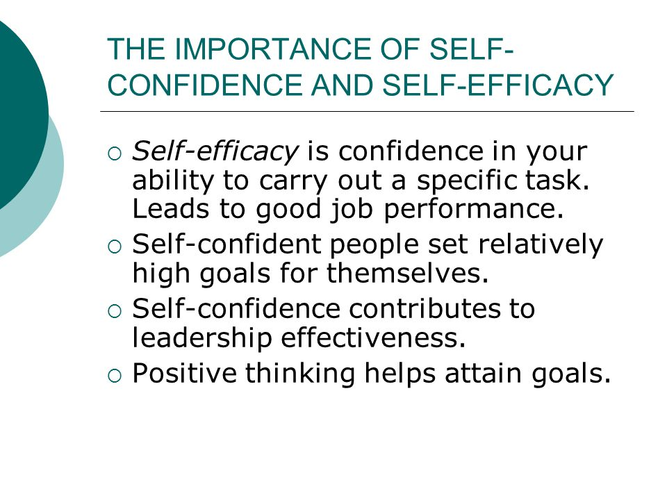 THE IMPORTANCE OF SELF-CONFIDENCE AND SELF-EFFICACY