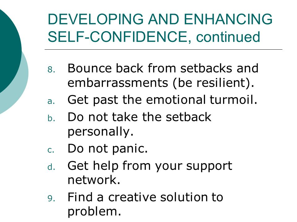 DEVELOPING AND ENHANCING SELF-CONFIDENCE, continued