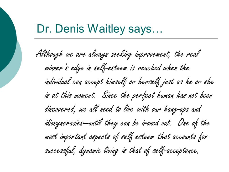 Dr. Denis Waitley says…