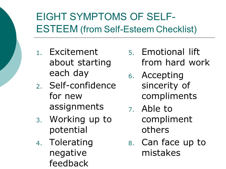 EIGHT SYMPTOMS OF SELF-ESTEEM (from Self-Esteem Checklist)