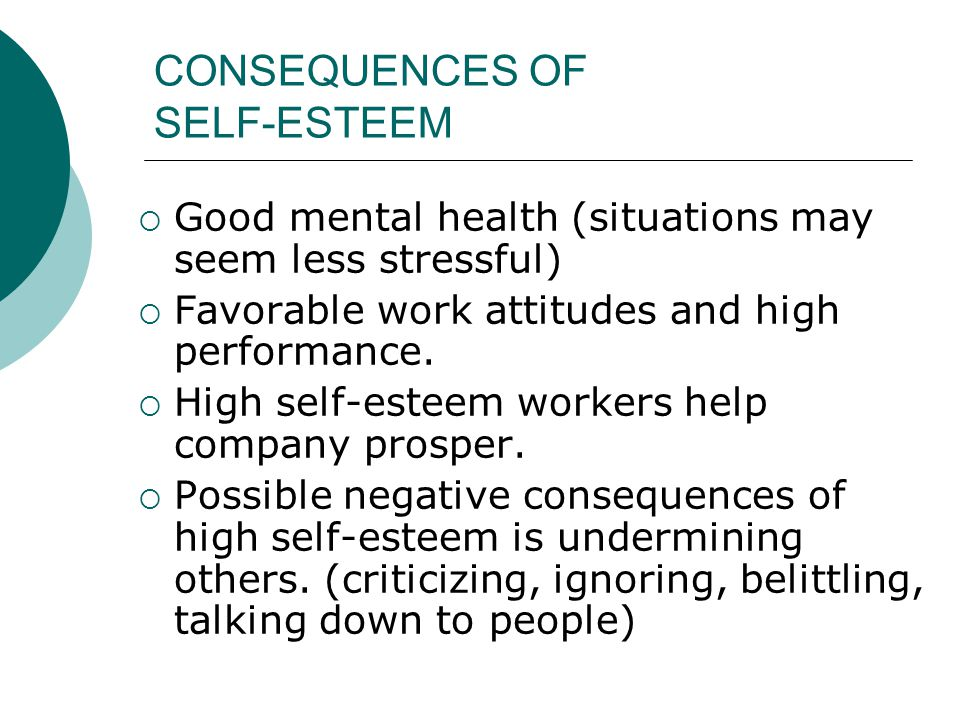 CONSEQUENCES OF SELF-ESTEEM