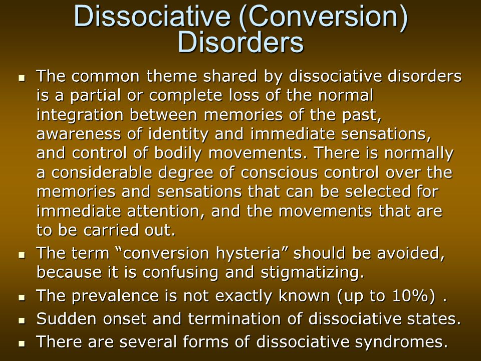 Dissociative (Conversion) Disorders
