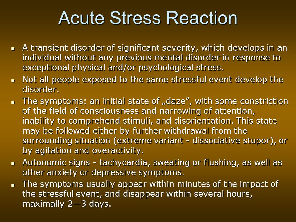 Acute Stress Reaction