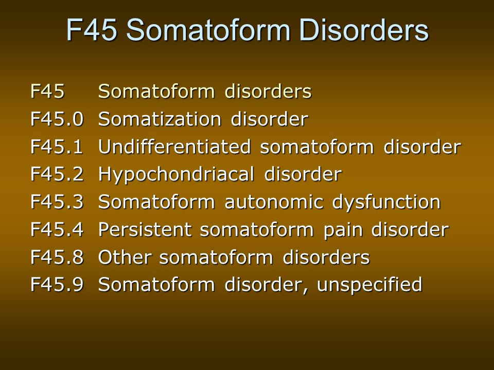 F45 Somatoform Disorders