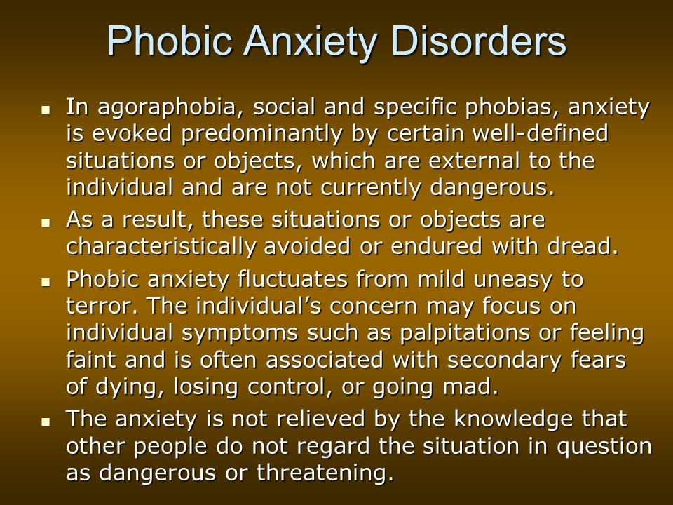 Phobic Anxiety Disorders