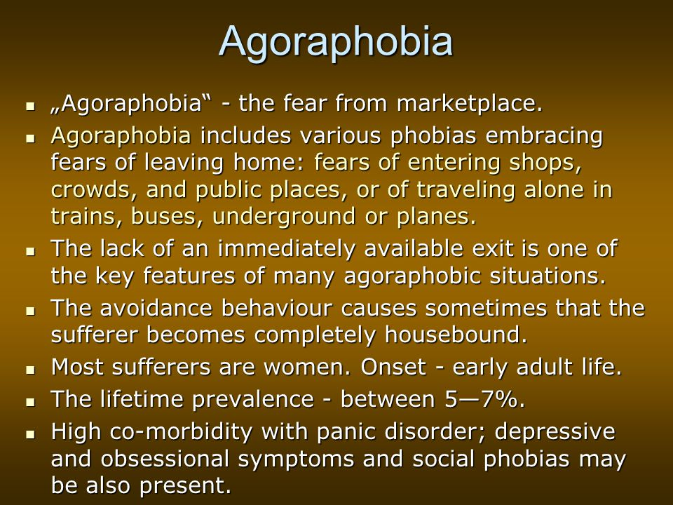 "Agoraphobia ""Agoraphobia - the fear from marketplace."