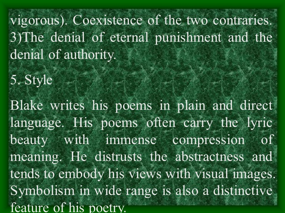 vigorous). Coexistence of the two contraries