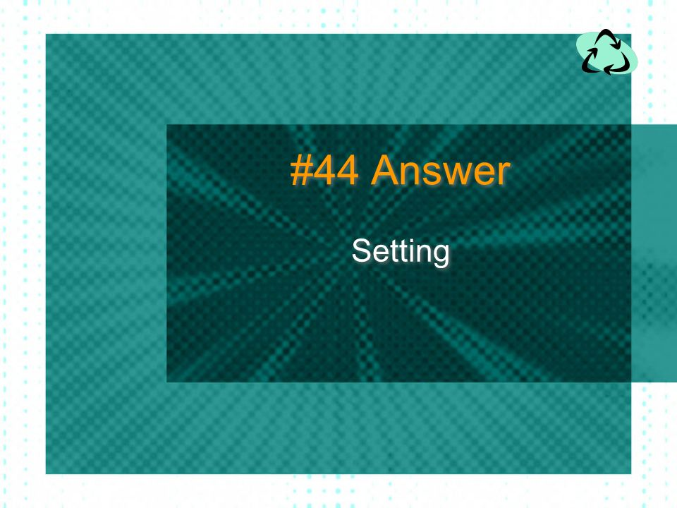 #44 Answer Setting