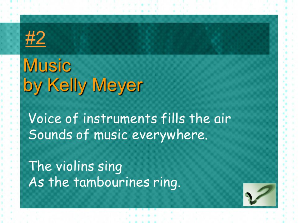#2 Music by Kelly Meyer Voice of instruments fills the air