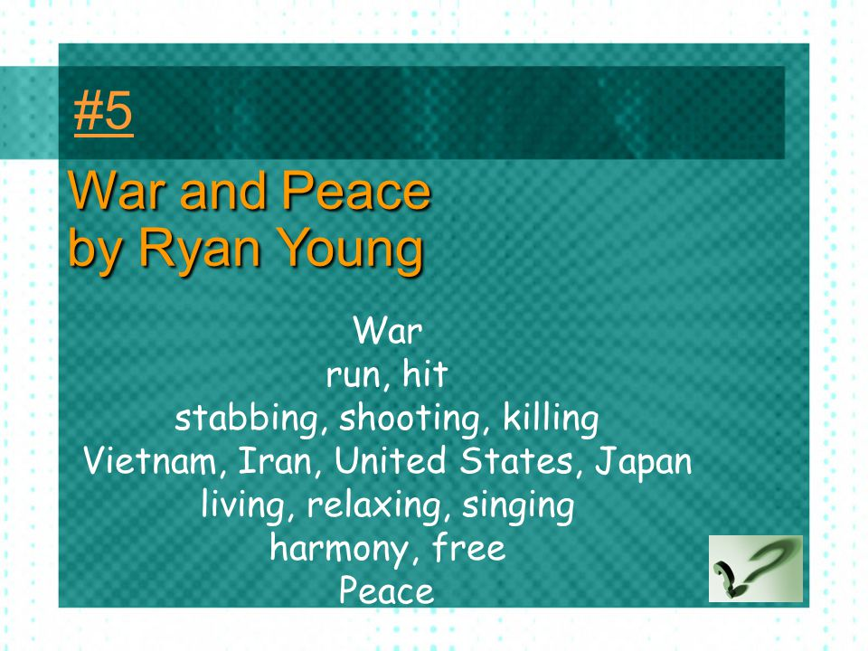 War and Peace by Ryan Young