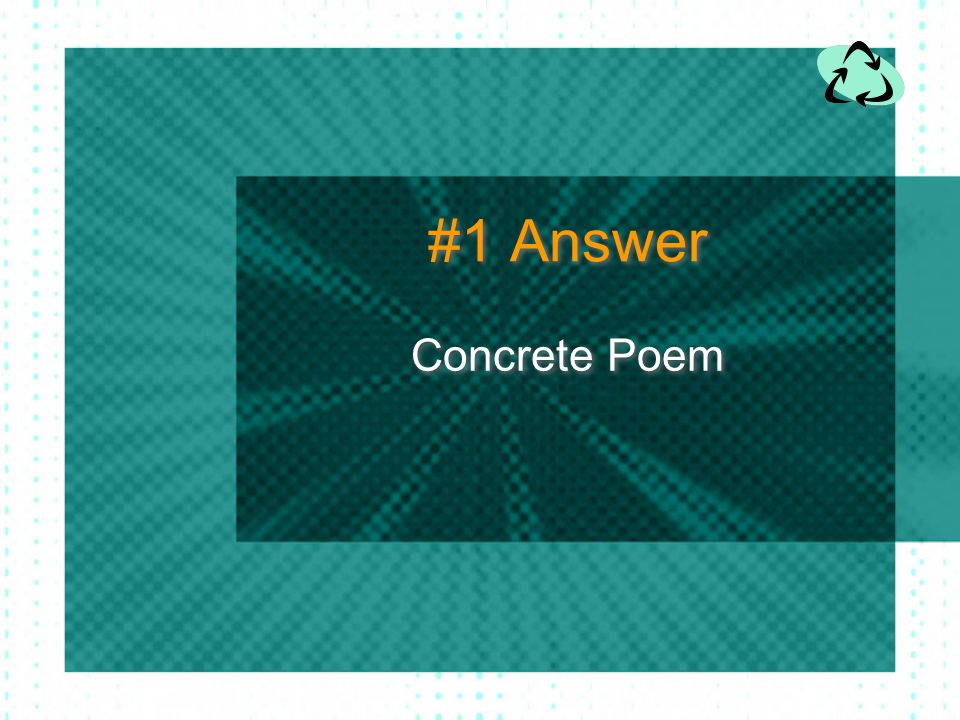 #1 Answer Concrete Poem