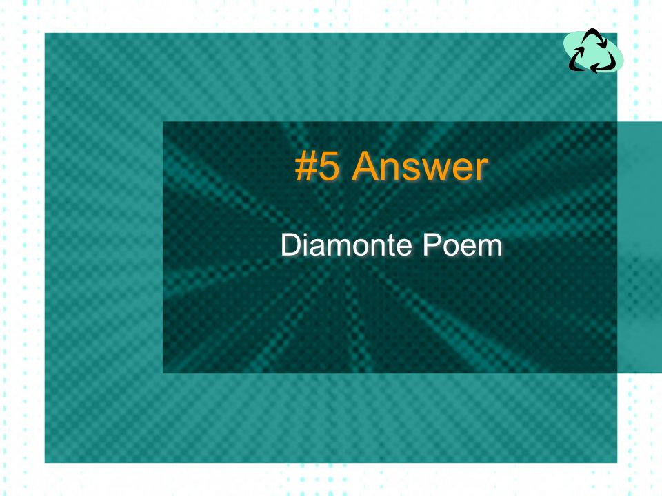 #5 Answer Diamonte Poem