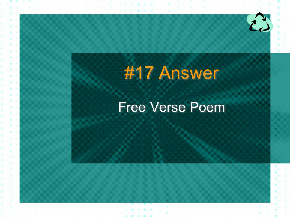 #17 Answer Free Verse Poem