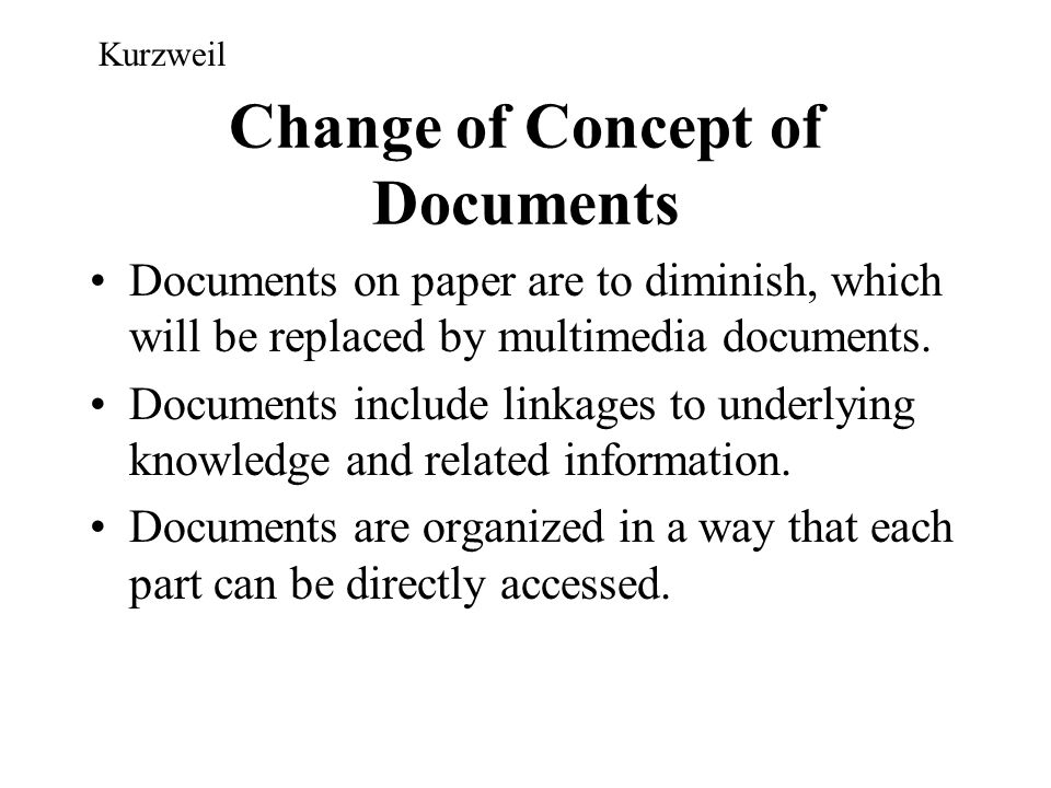 Change of Concept of Documents