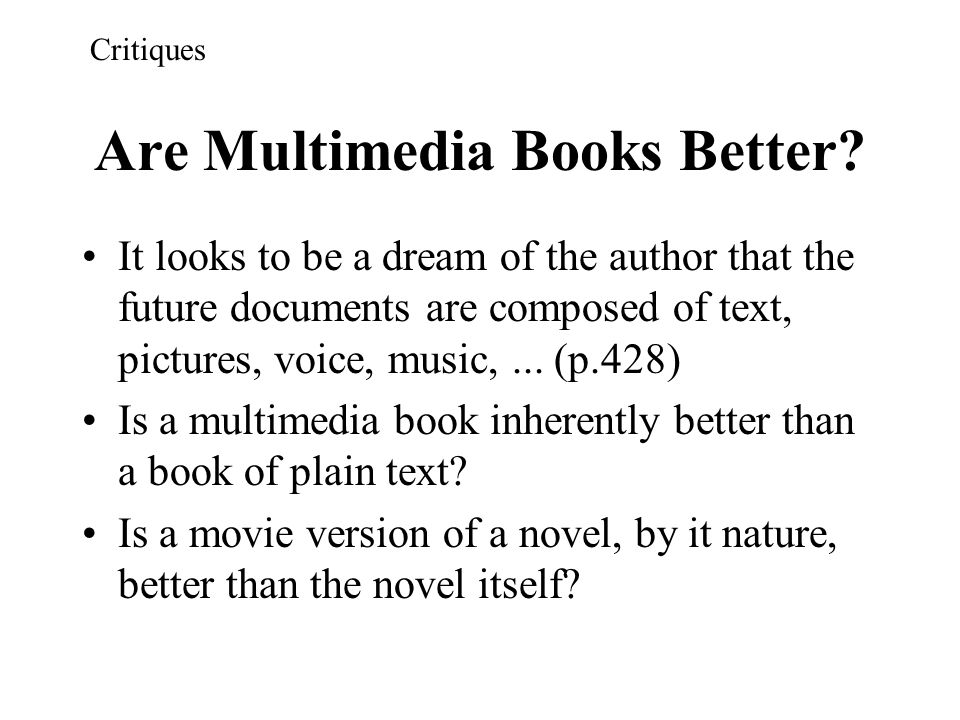 Are Multimedia Books Better
