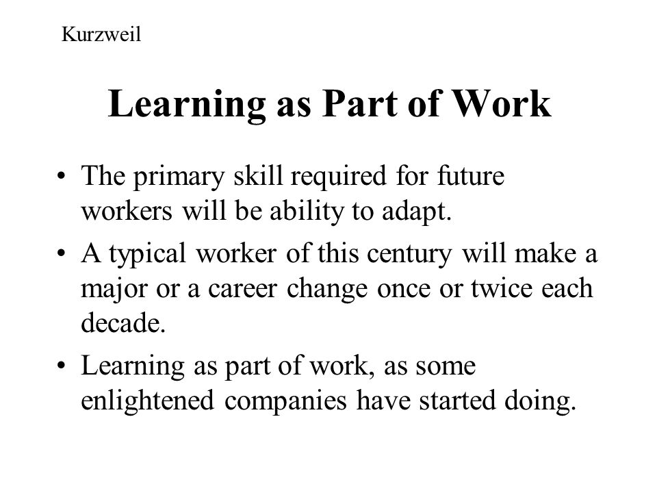 Learning as Part of Work
