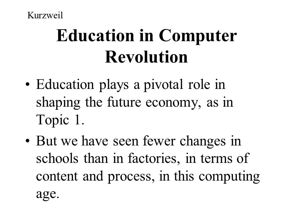 Education in Computer Revolution
