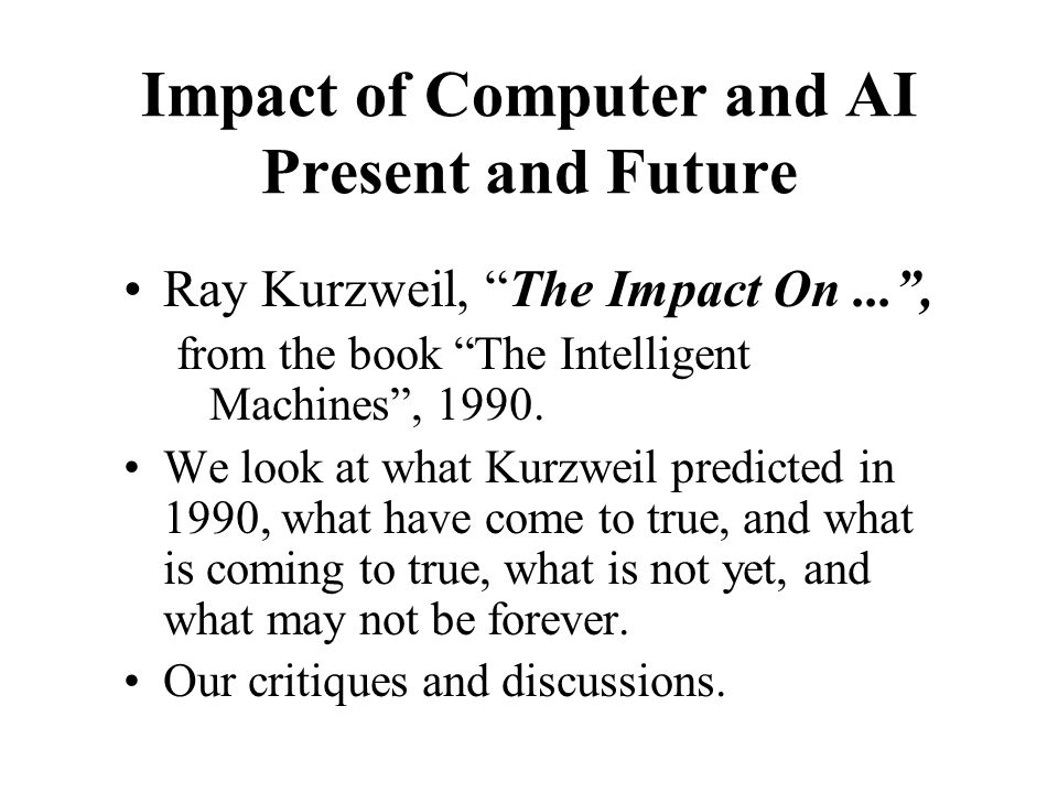 Impact of Computer and AI Present and Future