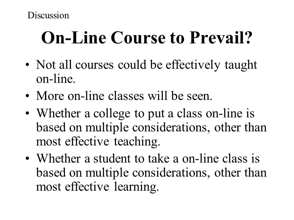 On-Line Course to Prevail