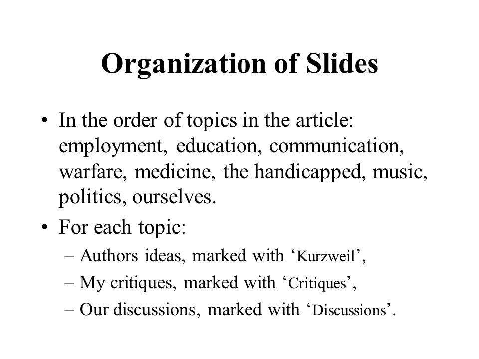 Organization of Slides