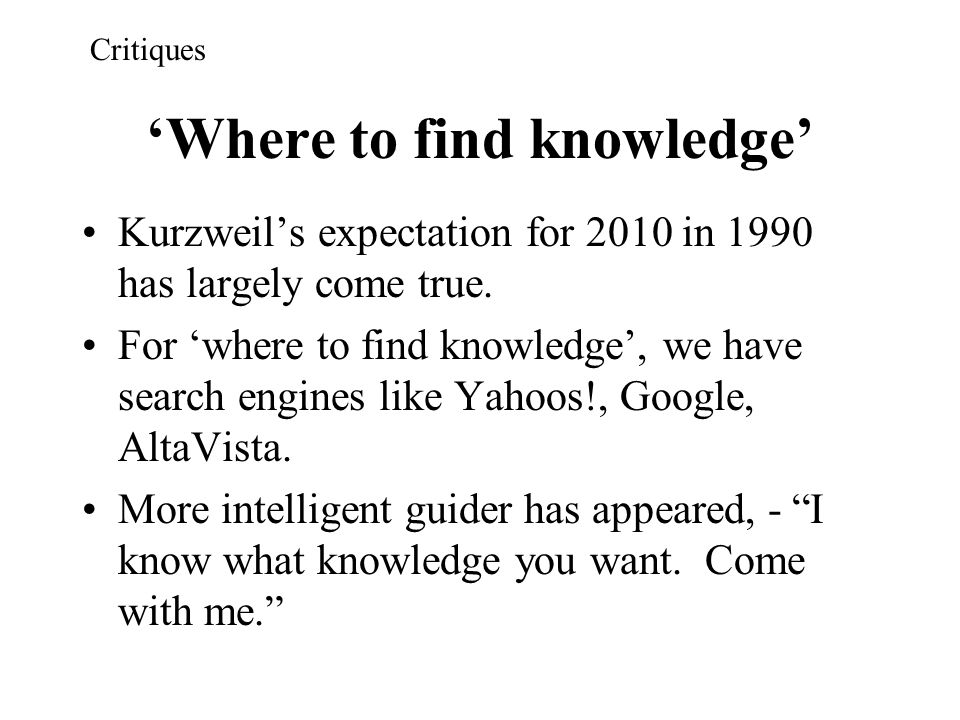 'Where to find knowledge'
