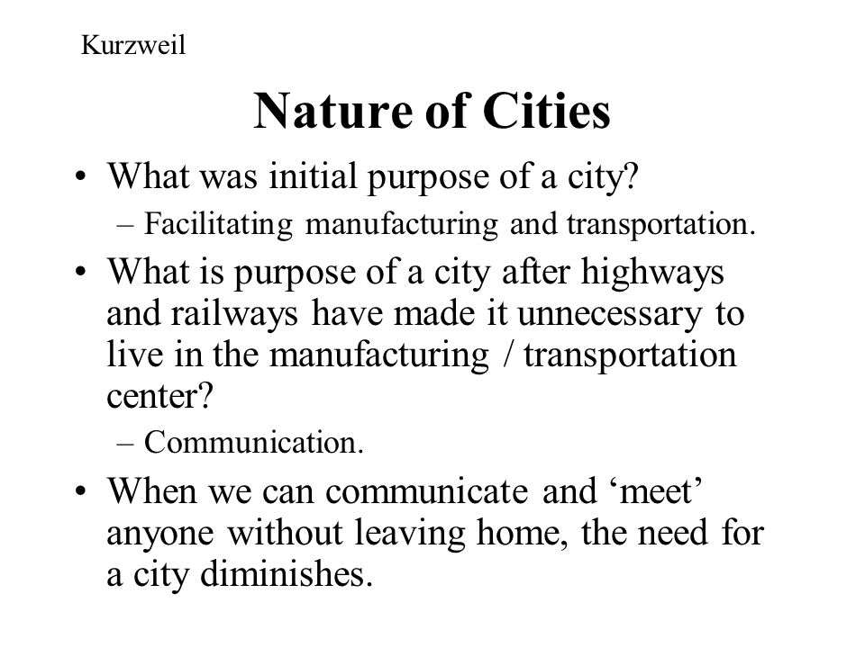 Nature of Cities What was initial purpose of a city