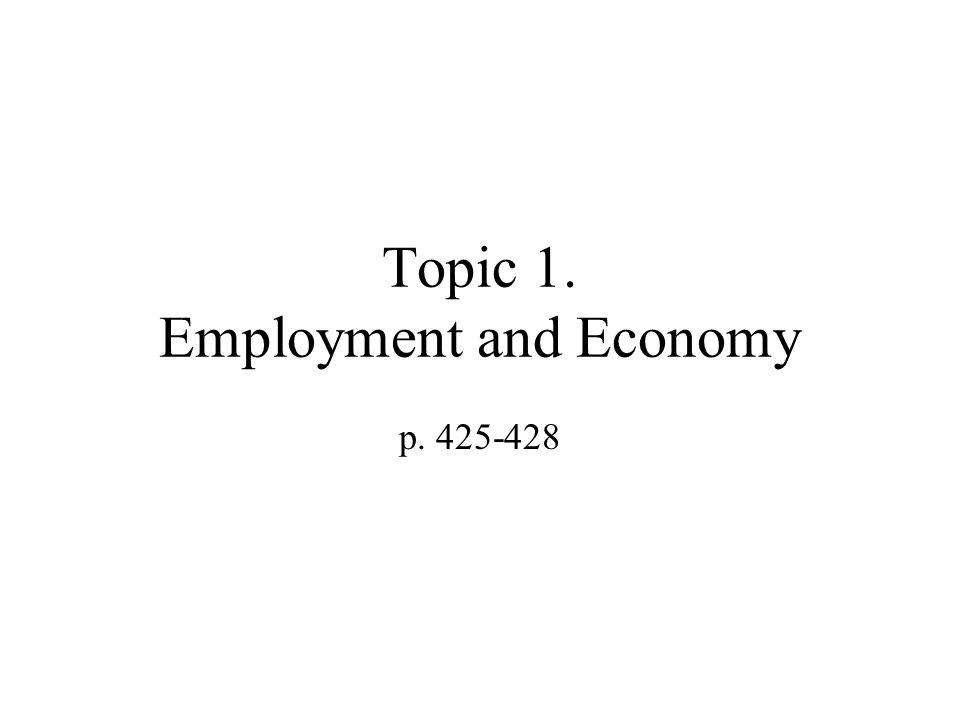 Topic 1. Employment and Economy