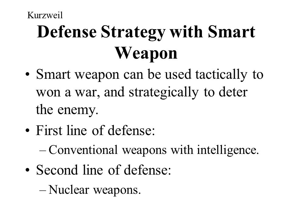 Defense Strategy with Smart Weapon