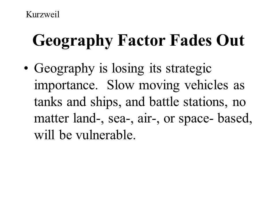 Geography Factor Fades Out