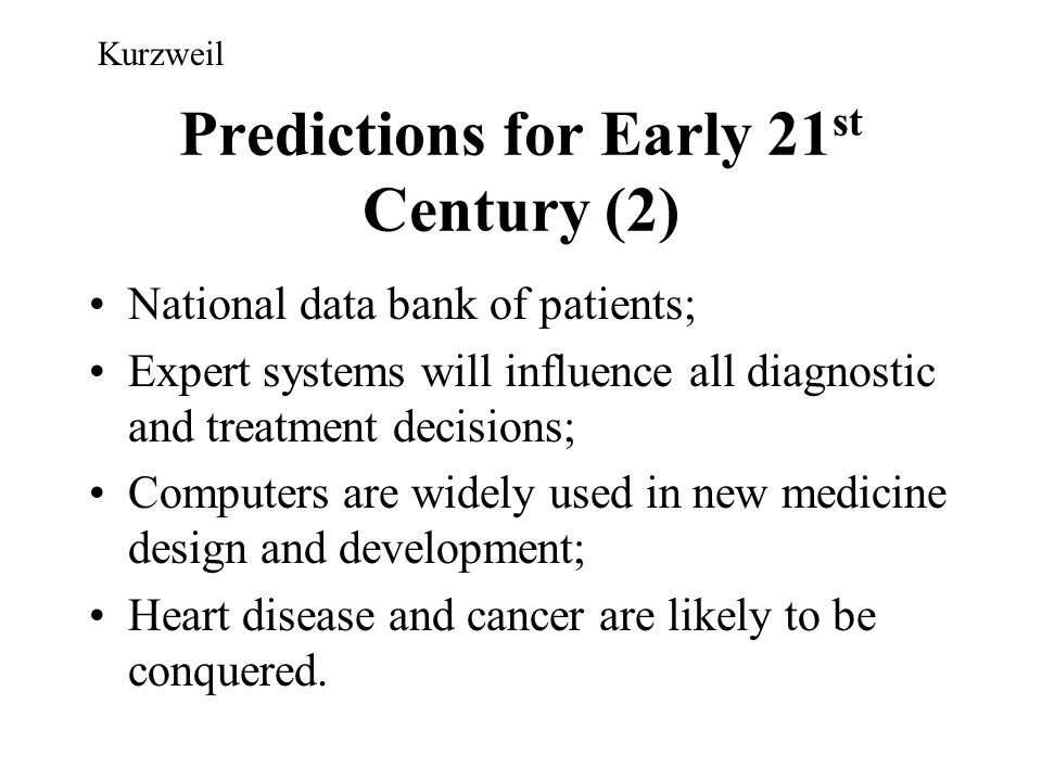 Predictions for Early 21st Century (2)