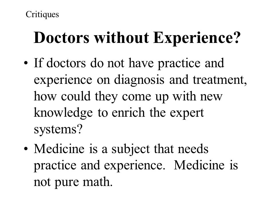 Doctors without Experience