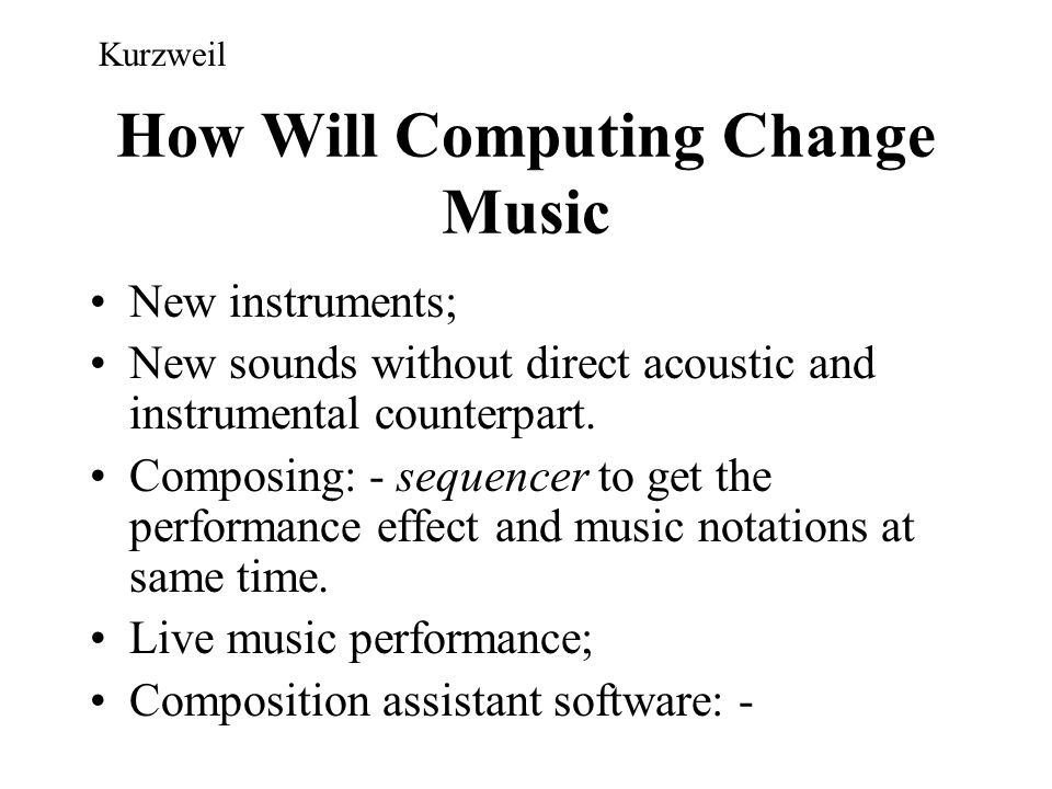 How Will Computing Change Music