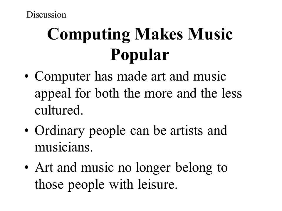 Computing Makes Music Popular