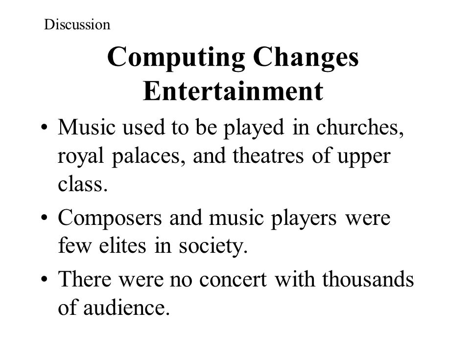 Computing Changes Entertainment