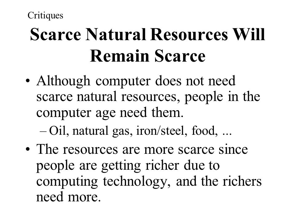 Scarce Natural Resources Will Remain Scarce