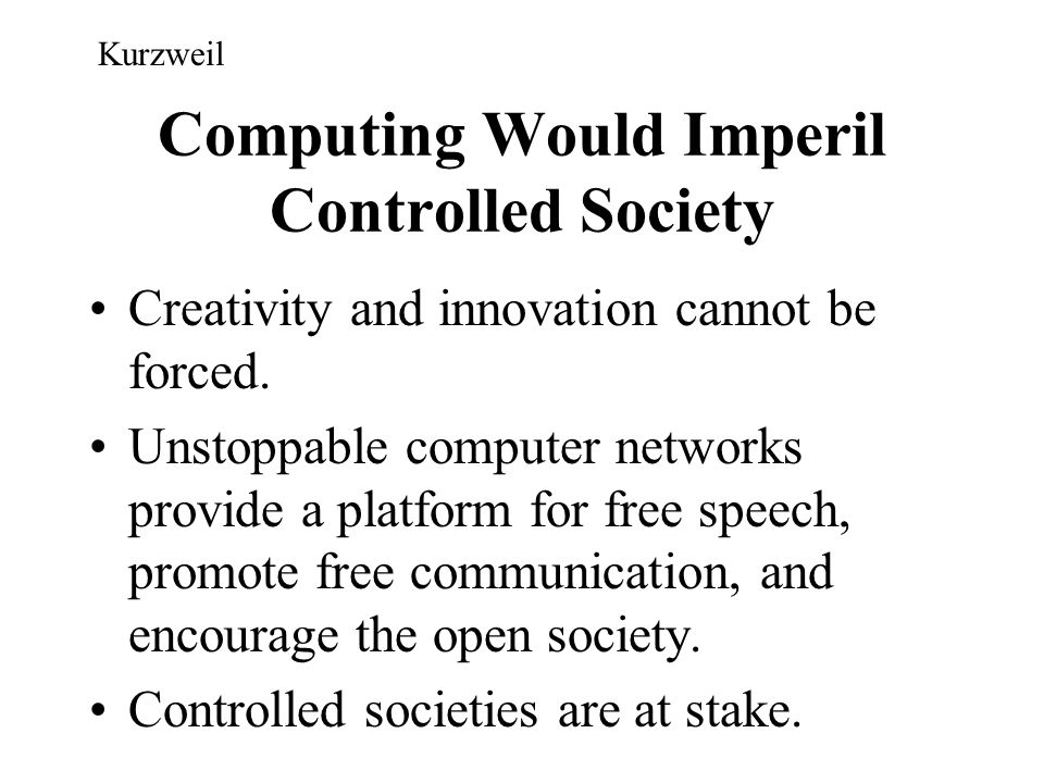 Computing Would Imperil Controlled Society