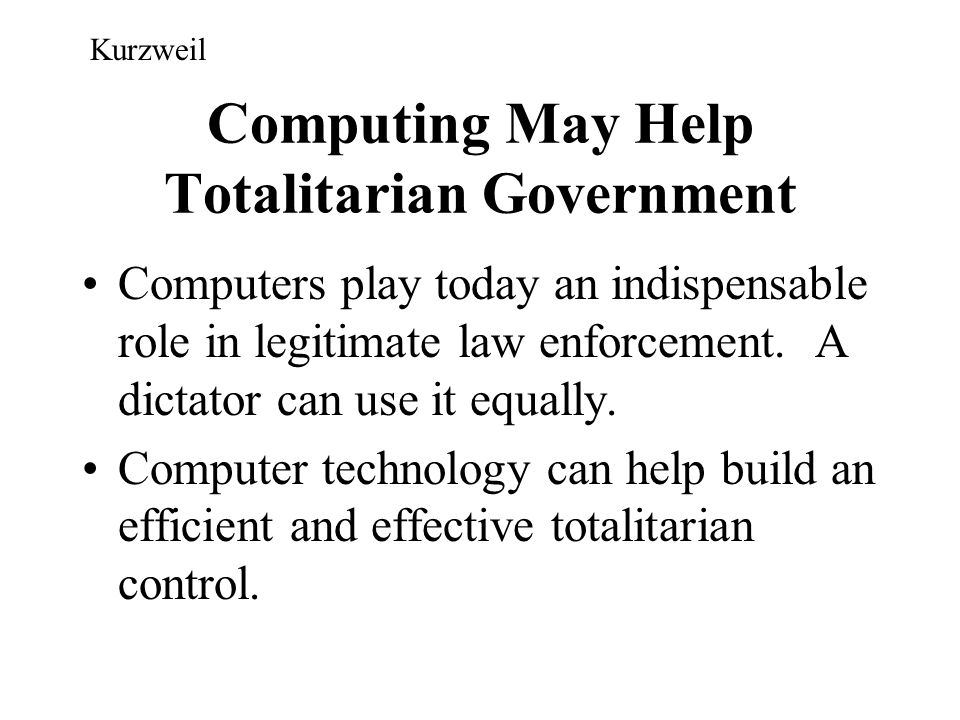 Computing May Help Totalitarian Government