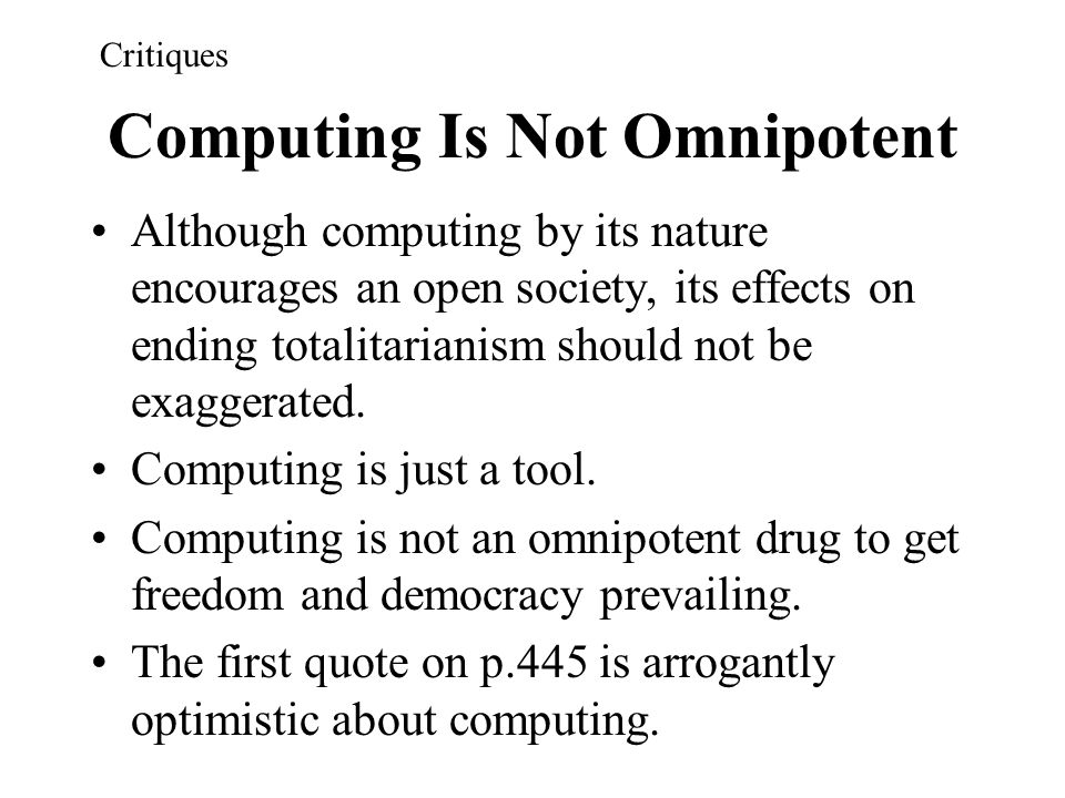 Computing Is Not Omnipotent
