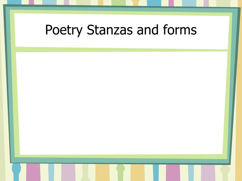 Poetry Stanzas and forms