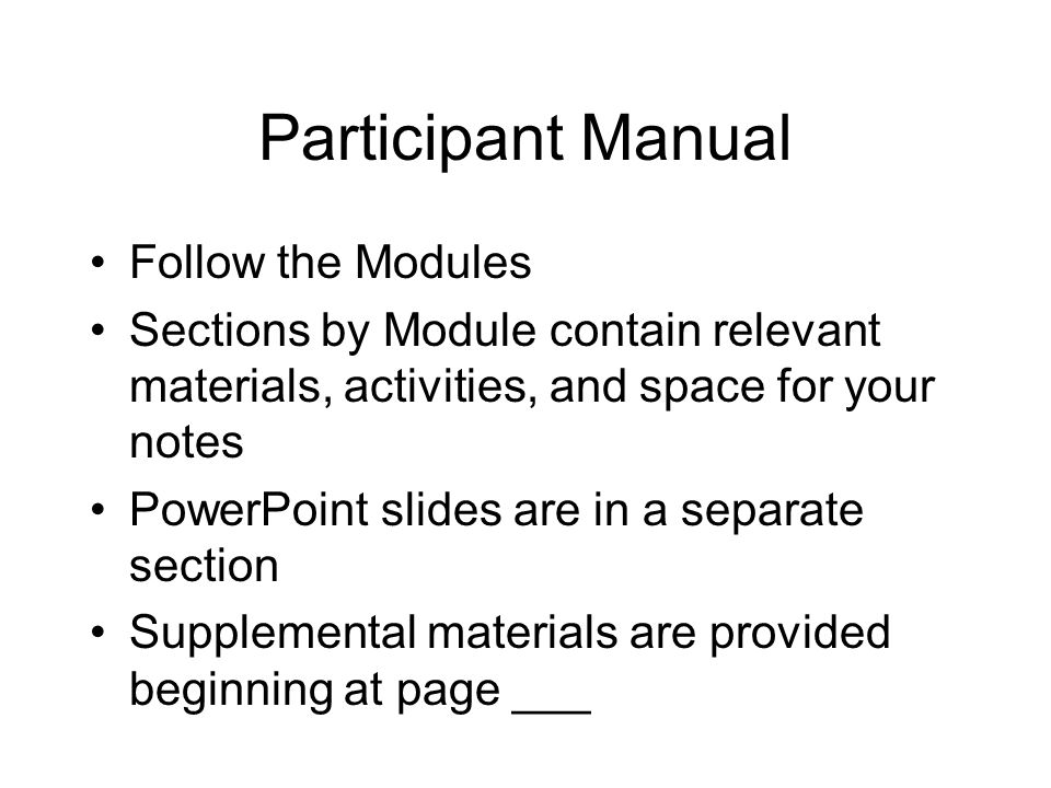 Participant Manual Follow the Modules